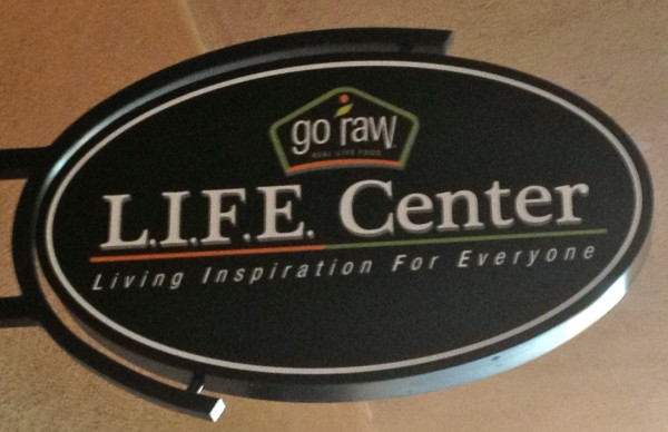 Go Raw L.I.F.E. Center Sign