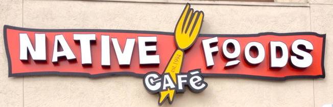 Native Foods Cafe Sign